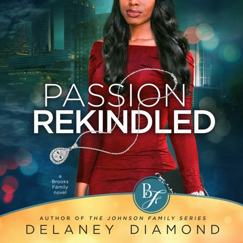 Passion Rekindled, Brooks Family Book 2 (Retail Sample)