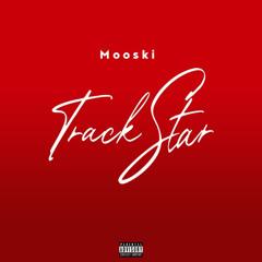 Mooski - Track Star (Instrumental)