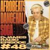 Download Afrobeats, Dancehall & Soca // DJames Radio Episode 48 Mp3