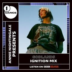 Godlands Ignition Mix - BBC Radio & 1Xtra - Annie Nightingale 2021