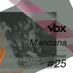 VBX #25 - Podcast by Mandana