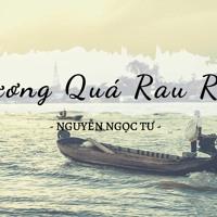 VDL RADIO #3 - THƯƠNG QUÁ RAU RĂM (Nguyễn Ngọc Tư)