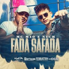 MC M10 e Nick - Fada Safada