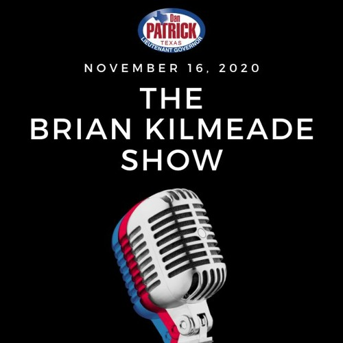 The Brian Kilmeade Show | November 16, 2020