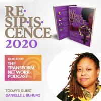 Resipiscence 2020 Lenten Devo #4 | w/ Guest Danielle J. Buhuro