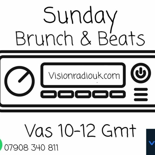 11th July 2021 Vas Vasili Brunch & Beats Show Vision Radio UK