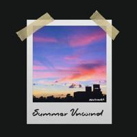 Summer Unwind