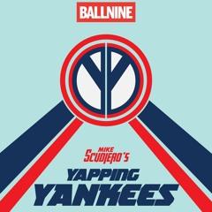Yapping Yankees Episode 101 - Dare I Say...Turning A Corner??