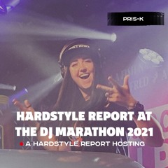 Hardstyle classics by PRIS-K at the Hardstyle Report hosting @ the DJ Marathon