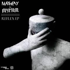 Matheny & MYTHM - Reflex