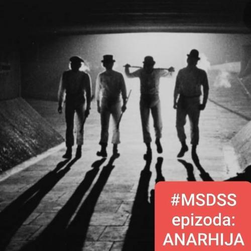 Poludeli MSDSS: Epizoda Anarhija