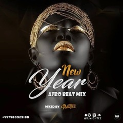 NEW YEAR AFROBEAT MIXED BY DJMIGHTEE