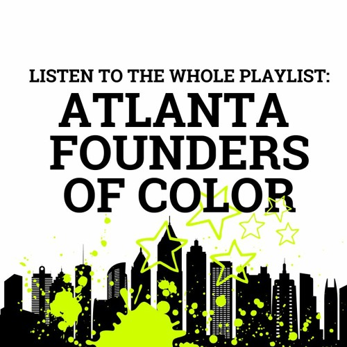 Atlanta Startup Founders of Color