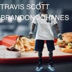 TRAVIS SCOTT - BRANDON JOHANES
