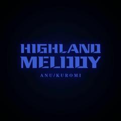 Highland Melody (Feat.ANU)