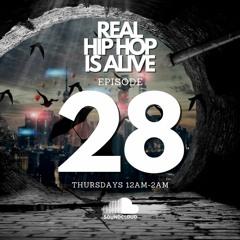 Real Hip-Hop Is Alive: Show 28 (Dark Magic Mix)