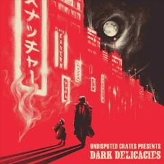 Dark Delicacies Audio Preview