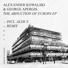 Alexander Kowalski, George Apergis - Phoenix [made of CONCRETE]