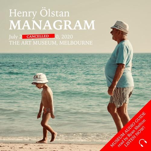 Henry Ölstan's MANAGRAM | Museum Audio Guide read by Ryan Shelton