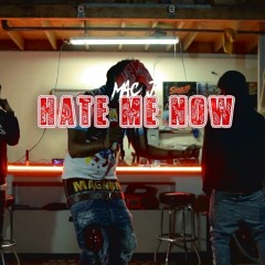 Mac J - HATE ME NOW (Official Audio)