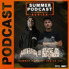 Summer Podcast Series #07 - HEBRA B2B STATE OF DISORDER