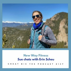 Sue chats with Erin Scheu of New Way Fitness
