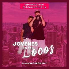 Funzo & Baby Loud - Jovenes No Tan Locos (DjAlvaro 2020 Edit)