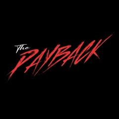 The Payback (w/FATHERDUDE)