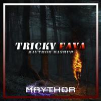 Timmy Trumpet, Zatox - Tricky Faya (Maythor Mashup)