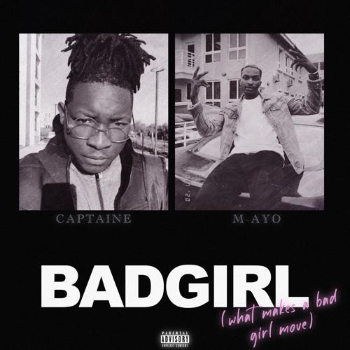 Bad Girl (feat. M-AYO)