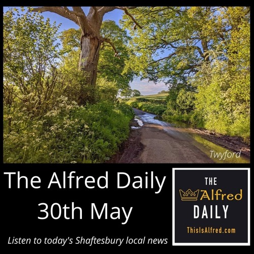 The Alfred Daily - 30th May 2021