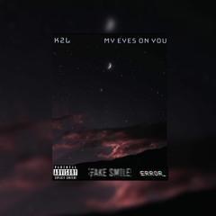 K2L - My Eyes On You