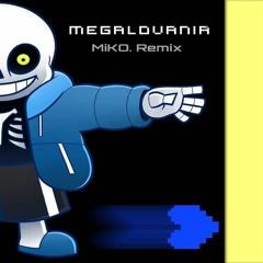 Megalovania (MiKO. Remix)