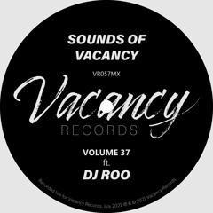 Sounds Of Vacancy Vol. 37 (ft. DJ Roo) [Vinyl Mix]