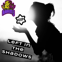 Left - In - The - Shadows - Vip