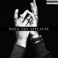 Hold The Applause - Feat. DLLY