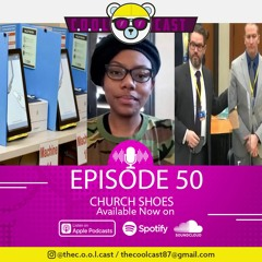 """Coolcast EP 50 """" Church Shoes"""""""