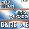 Download Dare Me (Jay Frog´s Funk me I´m famous RMX) Mp3