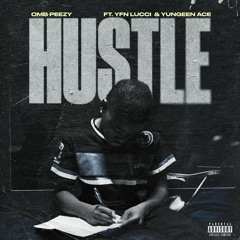 Hustle (feat. YFN Lucci & Yungeen Ace)
