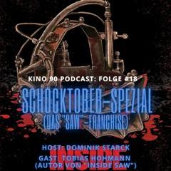"""Schocktober-Horror-Spezial mit Tobias Hohmann (""""Inside SAW"""")"""