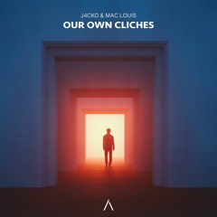 J4CKO & Mac Louis - Our Own Cliches [Extended]
