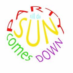 Party Till The Sun Comes Down  (Lasgidi Mix)