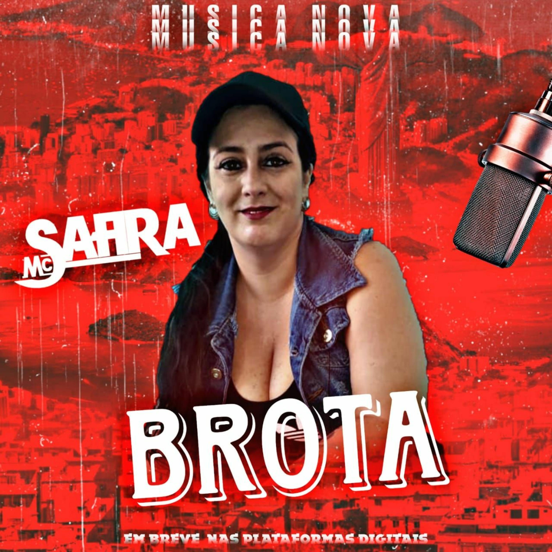 MC Safira - Brota (DJ Gão & DJ Dapollo)