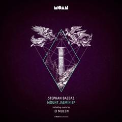 Stephan Bazbaz - Mount Jasmin (iO Mulen Remix)