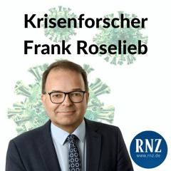 "RNZ-Corona-Podcast - Folge 64: ""Im Zweifelsfall sollte man überreagieren"""