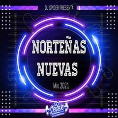 Mix Norteñas Nuevas Mayo 2021 (Dj spider pzs )