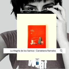 """Origen de """"La Alegría De Los Santos""""- Candelaria Ramales"""