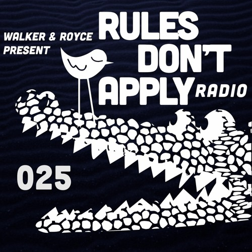Rules Don't Apply 025 (feat. Steve Darko)