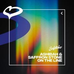 Ashibah, Saffron Stone - On The Line [Solotoko]