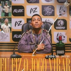 MC Poze do Rodo - Eu Fiz o Jogo Virar (prod. Ajaxx) |  Audio Oficial 2021